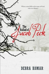 The Ballad of Jacob Peck, published by Goose Lane Editions.