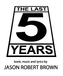 The Last Five Years (The Black Box Theatre, St. Thomas University | Sept. 26-28, 2013)