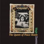 The Queen of Peace Room by Magie Dominic