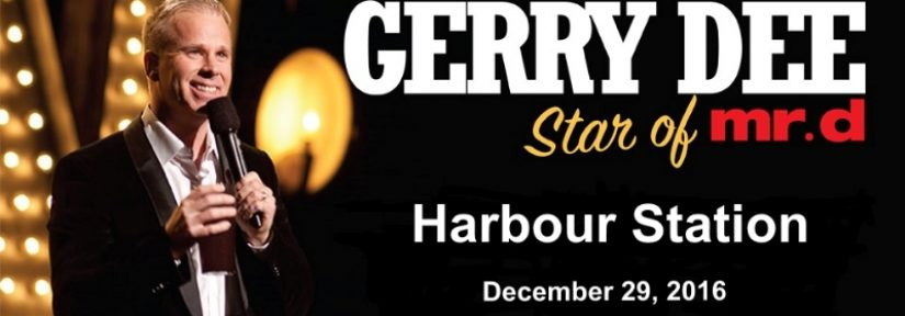 Gerry Dee at Harbour Station – Only Show in NB
